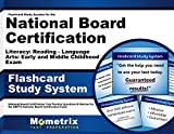 Flashcard Study System for the National Board Certification Literacy: Reading - Language Arts: Early and Middle Childhood Exam: National Board ... National Board Certification Exam (Cards)