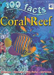 100 Facts - Coral Reef