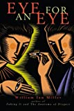 Eye for an Eye, Miller, William Ian, 0521704677