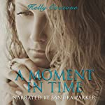 A Moment in Time: A Mother's Love | Kelly Cozzone