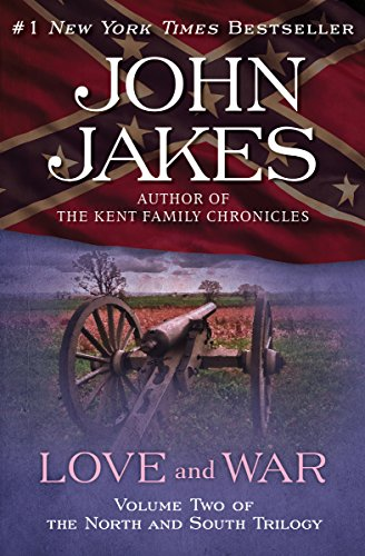 "Love and War: Part Two of the Epic ""North and South"" Trilogy (The North and South Trilogy Book 2) by [Jakes, John]"