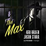 The Max: The Max and Angela Series, Book 3 | Ken Bruen,Jason Starr