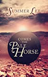 img - for Comes the Pale Horse: A Christian Novel book / textbook / text book