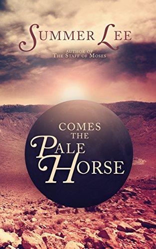 Comes the Pale Horse: A Christian Novel