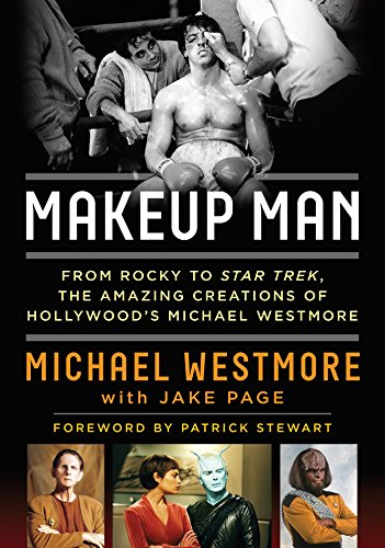 Makeup Man: From Rocky to Star Trek The Amazing Creations of Hollywood's Michael Westmore]()