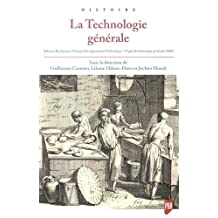 La technologie générale: Johann Beckmann Enwurf der allgemeinen Technologie/Projet de technologie