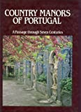 img - for Country Manors of Portugal book / textbook / text book