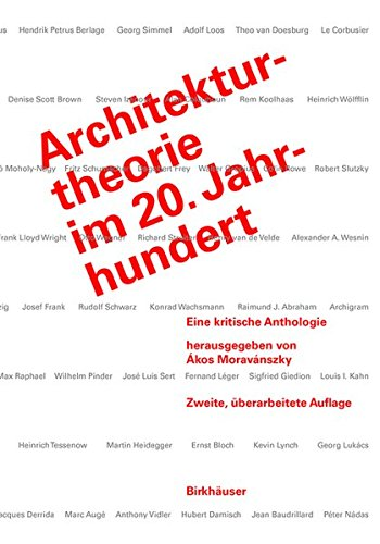 Architekturtheorie im 20. Jahrhundert (German Edition), by Akos Moravanszky