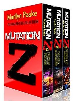 Mutation Z Series, Books 4-6: Drones Overhead, Dragon in the Bunker, Desperate Measures by [Peake, Marilyn]