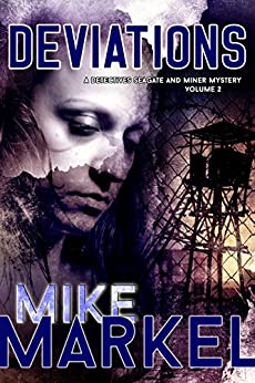 Deviations: A Detectives Seagate and Miner Mystery by [Markel, Mike]