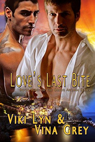 Love's Last Bite (Orbus Arcana Book 3)