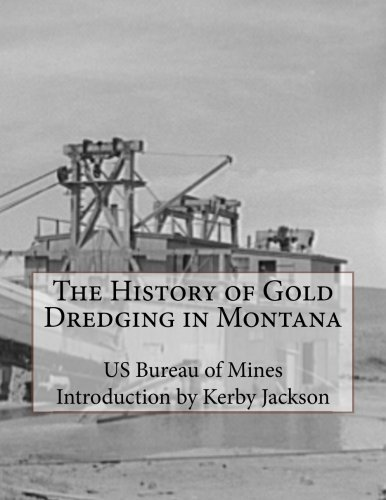 Download The History of Gold Dredging in Montana pdf epub