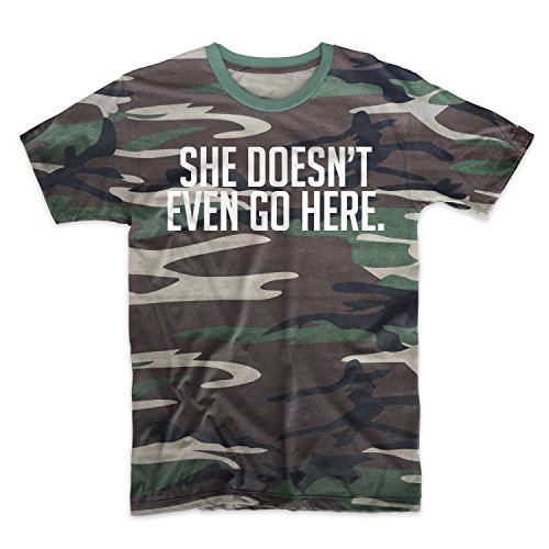 She Doesn't Even Go Here Camouflage Men's T-Shirt Camo - Shirt T She Even Doesn Go Here T