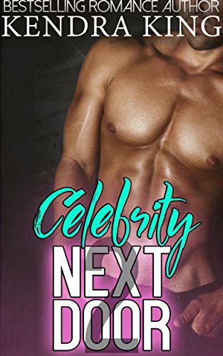 Books : Celebrity Next Door 2: A Stepbrother Romance Novella