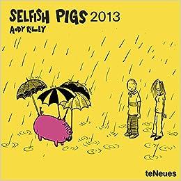 selfish pigs riley andy