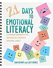 21 Days to Emotional Literacy: A Companion Workbook to The Unopened Gift