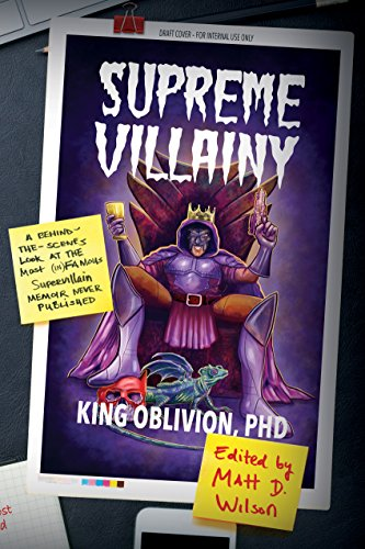 Costumed Characters (Supreme Villainy: A Behind-the-Scenes Look at the Most (In)Famous Supervillain Memoir Never Published)