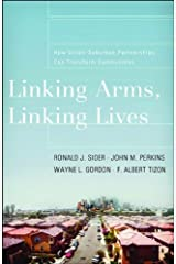 Linking Arms, Linking Lives: How Urban-Suburban Partnerships Can Transform Communities Paperback