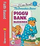 Berenstain Bears' Piggy Bank Blessings (I Can Read! / Berenstain Bears / Living Lights)