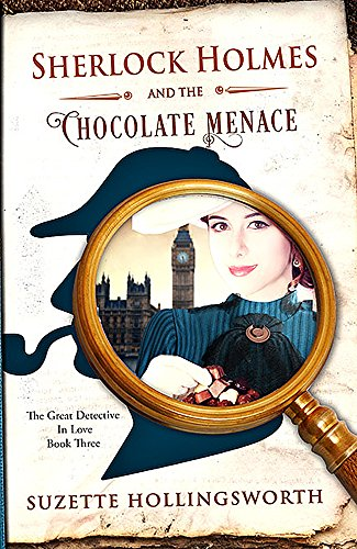Sherlock Holmes And The Chocolate Menace by Suzette Hollingsworth ebook deal