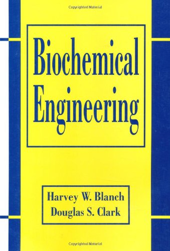 Biochemical Engineering (Chemical Industries)