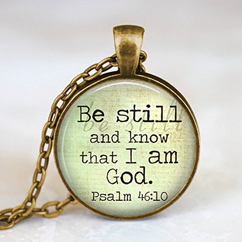 - Be Still And Know That I Am God, Christian Art Pendant With Necklace, Wearable Art Jewelry,Glass Pendant Necklace