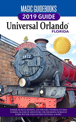 Magic Guidebooks 2019 Universal Orlando Florida Guide (English Edition)