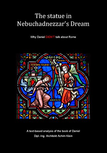 The statue in Nebuchadnezzar's Dream: Why Daniel DIDN'T talk