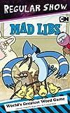 Regular Show Mad Libs, Leonard Stern and Roger Price, 0843176202