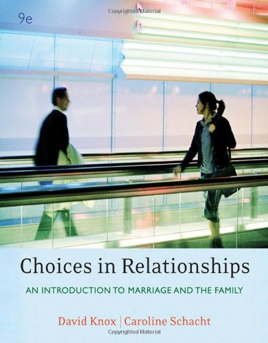 Download Choices in Relationships- Introduction to Marriage & Family 9th EDITION pdf epub