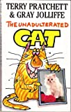 The Unadulterated Cat
