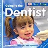 Going to the Dentist (DK First Steps)