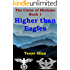 HIGHER THAN EAGLES (The Curse of Shalama Book 1)