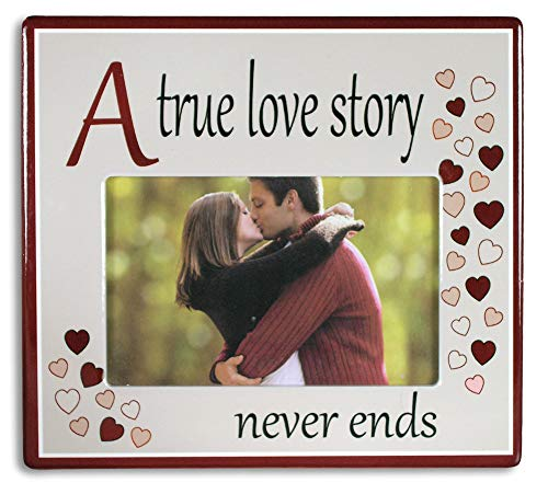 BANBERRY DESIGNS A True Love Story Never Ends Picture Frame - Red Hearts with Saying on Ceramic Frame 4x6 Inch Photo -
