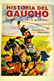 img - for Historia del Gaucho (Biblioteca de historia) (Spanish Edition) book / textbook / text book