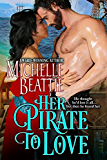 Her Pirate to Love (A Sam Steele Romance Book 1)