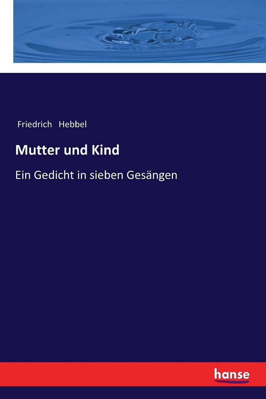 Mutter Und Kind Ein Gedicht In Sieben Gesängen German