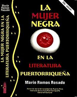 Amazon.com: La Mujer Negra en la Literatura Puertorriqueña ...