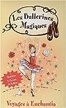 Les ballerines magiques : Voyage à Enchantia par Godeau