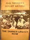 : The Tanner Legacy: Now