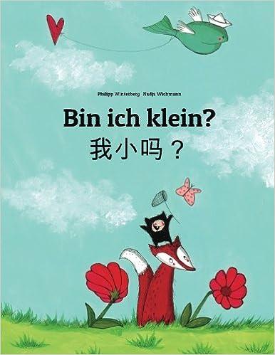 Book Bin ich klein?: Wo xiao ma? Kinderbuch Deutsch-Chinesisch [vereinfacht] (zweisprachig/bilingual)