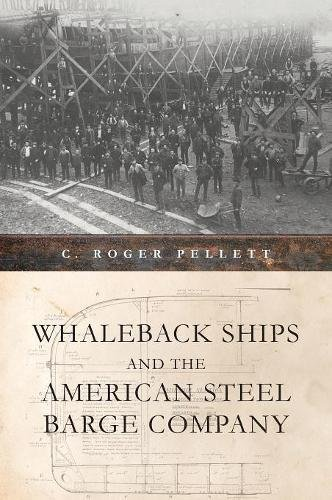 Whaleback Ships and the American Steel Barge Company (Great Lakes Books Series) by Wayne State University Press (Image #2)