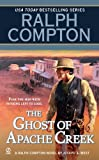 The Ghost of Apache Creek (Ralph Compton)