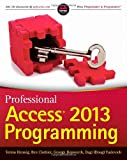 Professional Access 2013 Programming, Teresa Hennig and Dagi Yudovich, 1118530837