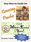 Your How-To Guide for Canning Peaches