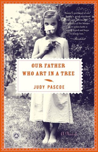 Read Online Our Father Who Art in a Tree: A Novel pdf epub