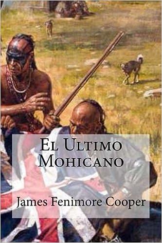 Amazon.com: El Ultimo Mohicano (Spanish Edition ...