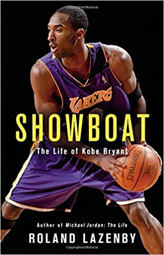 Showboat: The Life of Kobe Bryant: Amazon.es: Roland Lazenby: Libros en idiomas extranjeros