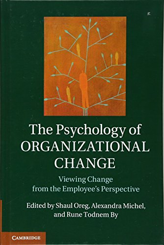 The Psychology of Organizational Change: Viewing Change from the Employee's Perspective