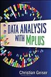 Data Analysis with Mplus, Geiser, Christian, 1462502458